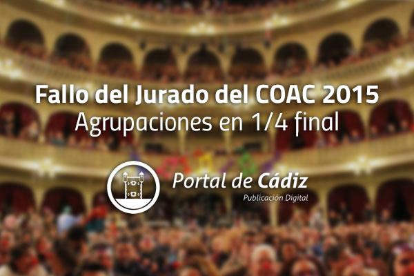 Fallo del jurado del coac 2015 conoce las agrupaciones for Cuartos de final coac 2017