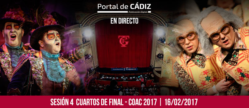 En directo 4 sesi n de cuartos de final del coac 2017 for Cuartos de final carnaval 2017